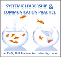 Systemic Leadership and Communication Practice January 23-24, London Roehampton