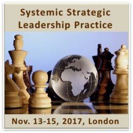 Systemic Strategic Leadership Practice - London November 18-20, 2016