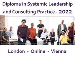 Diploma in Systemic Leadership and Consulting Practice 2022, London - Online - Vienna